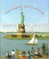 Liberty and Justice for All - Student (Mighty Works of God)