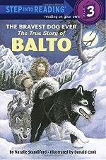 Bravest Dog Ever: The True Story of Balto