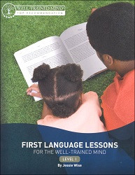 First Language Lessons for the Well-Trained Mind 1