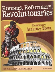 History Revealed: Romans, Reformers, Revolutionaries Activity Book