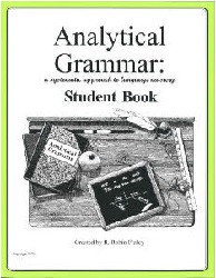 Analytical Grammar High School Student Workbook