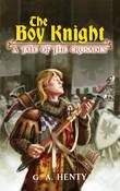 Boy Knight: A Tale of the Crusades