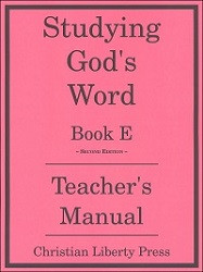 Studying God's Word  Book E Teacher's Manual