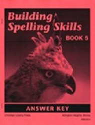 Building Spelling Skills Book 5 Answer Key