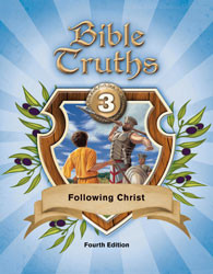 Bible Truths 3 Following Christ Student Worktext (4th Ed.)