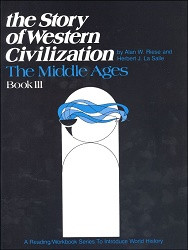 Story of Western Civilization: Middle Ages