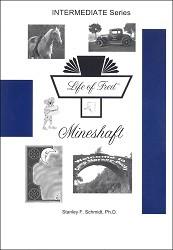 Life of Fred Intermediate Series #3: Mineshaft