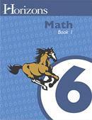 Horizons Math Sixth Grade Book 1