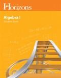 Horizons Math Eighth Grade Algebra 1 Student Book