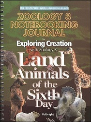 Apologia Exploring Creation with Zoology 3 - Land Animals of the Sixth Day  Notebooking Journal