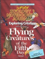 Apologia Exploring Creation with Zoology 1 - Flying Creatures of the Fifth Day Junior Notebooking Journal