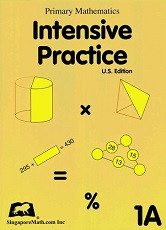 Primary Mathematics 1A Intensive Practice (U.S. Edition)