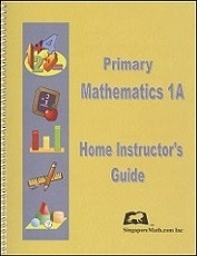 Primary Mathematics 1A Home Instructor's Guide