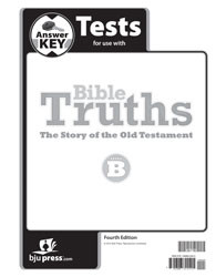 Bible Truths Level B  Test Answer Key (4th Ed.)