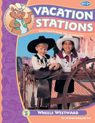 Vacation Stations: Wheels Westward (for 1st gd. going into 2nd)