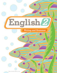 English 2 Student Worktext (2nd Ed.)