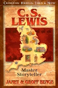 Christian Heroes Then & Now: C.S. Lewis: Master Storyteller