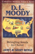 Christian Heroes Then & Now: D.L. Moody: Bringing Souls to Christ