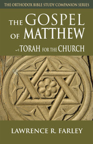 The Gospel of Matthew: Torah for the Church