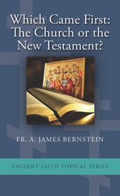 Which Came First: The Church or the New Testament? (booklet)