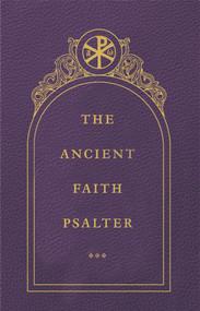 The Ancient Faith Psalter
