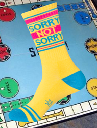 SORRY NOT SORRY Socks by Gumball Poodle