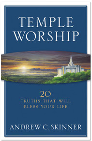Temple Worship: 20 Truths That Will Bless Your Life (Paperback ) *