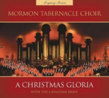 A Christmas Gloria with the Canadian Brass (CD, Legacy Series)