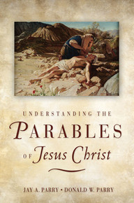 Understanding the Parables of Jesus Christ (Paperback) *