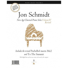 Jon Schmidt's New Age Classical Piano Solos, Vol. 4 (Revised) - Songbook *