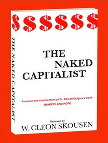 The Naked Capitalist (Paperback) *