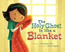 The Holy Ghost is Like a Blanket (Hardcover) *