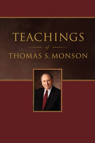 Teachings of Thomas S. Monson (Hardcover) *