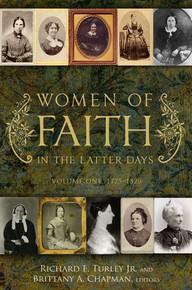 Women of Faith in the Latter Days: Volume 1: 1775-1820 (Hardcover) *