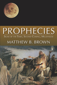 Prophecies: Signs of the Times, Second Coming, Millennium (Paperback) *