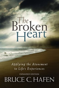 The Broken Heart: Applying the Atonement to Life's Experiences (Paperback) *