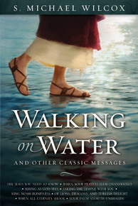 Walking on Water and Other Classic Messages (Hardcover) *