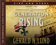 Fire and Steel Vol 1: A Generation Rising (Book on CD) *