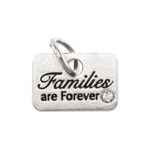 Families Are Forever Charm *
