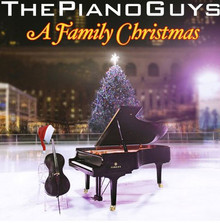 The Piano Guys:  A Family Christmas (Music CD) *