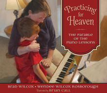 Practicing for Heaven: The Parable of the Piano Lessons (Hardcover)