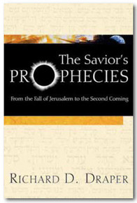The Savior's Prophecies: From the Fall of Jerusalem to the Second Coming (Paperback) *