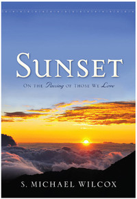 Sunset: On the Passing of Those We Love (Hardcover)*