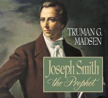 Joseph Smith the Prophet (Book on CD)