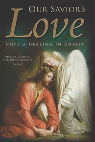 Our Savior's Love - Hope and Healing in Christ (Hardcover) *