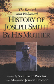 The Revised and Enhanced History of Joseph Smith By His Mother (Paper Back ) *