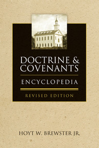 Doctrine & Covenants Encyclopedia (Paperback) Revised Edition