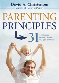 Parenting Principles: 31 Teachings to Raise Children in Righteousness *