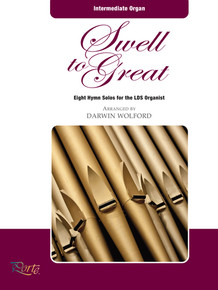 Swell to Great - Organ Solos (Songbook Organ Solos) *