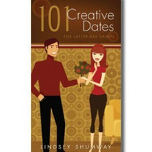 101 Creative Dates for Latter-Day Saints - Paperback *